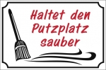 Warnschild -<putzplatz-